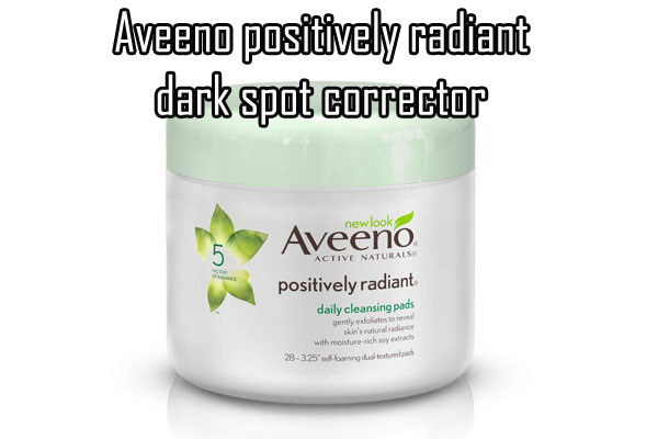 Aveeno Positively Radiant Dark Spot Corrector Review
