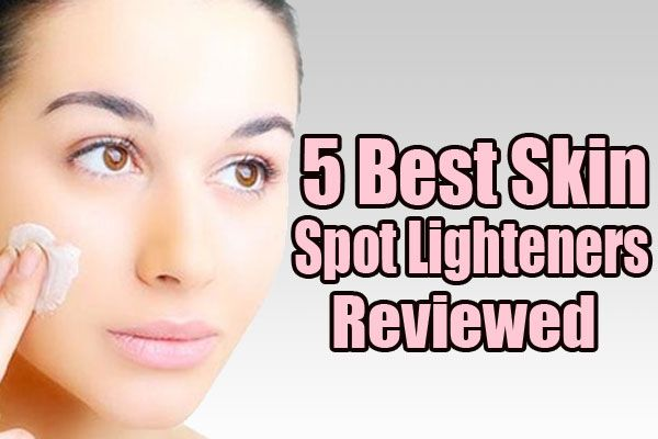5 Best Skin Spot Lighteners Reviewes